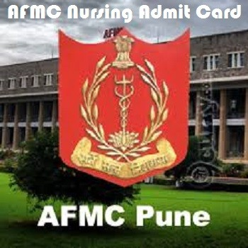 AFMC Nursing Admit Card