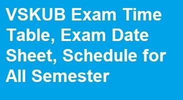 VSKUB Exam Time Table