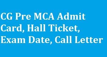 CG Pre MCA Admit Card