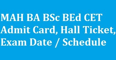 MAH BA BSc BEd CET Admit Card