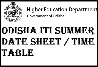Odisha ITI Summer Date Sheet