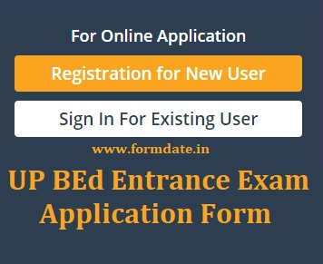 UP BEd Entrance Exam Application Form