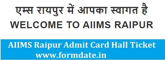 AIIMS Raipur Admit Card