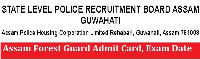 Assam Forest Guard Admit Card