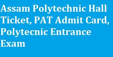 Assam Polytechnic Hall Ticket