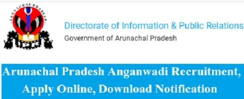 Arunachal Pradesh Anganwadi Recruitment