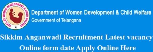 Sikkim Anganwadi Recruitment