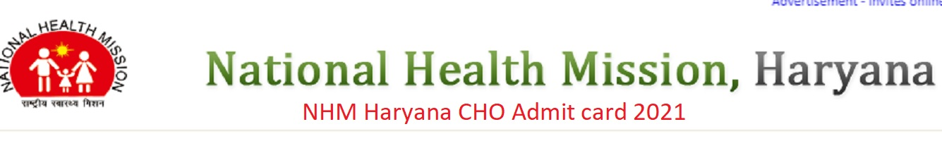NHM haryana CHO Admit card 2021