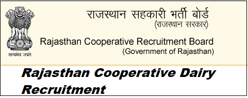 Rajasthan Cooperative Dairy Recruitment