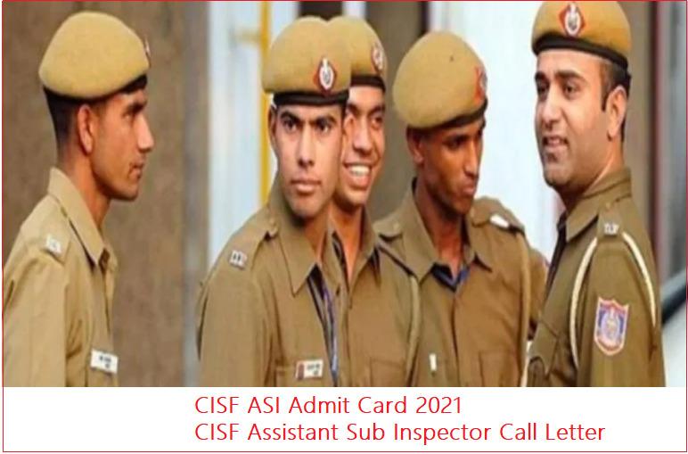 CISF ASI Admit Card