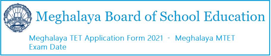 Meghalaya TET Application Form