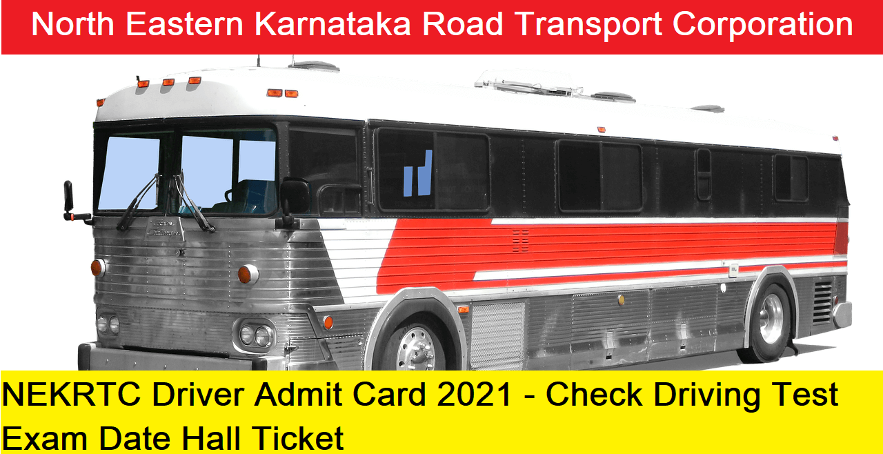 NEKRTC Driver Admit Card