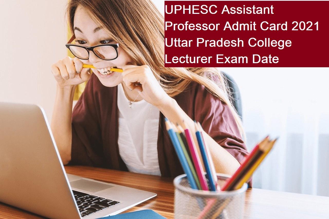 UPHESC Assistant Professor Admit Card
