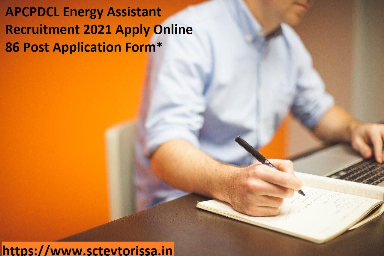 APCPDCL Energy Assistant Recruitment
