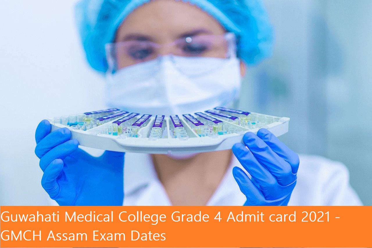 Guwahati Medical College Grade 4 Admit card