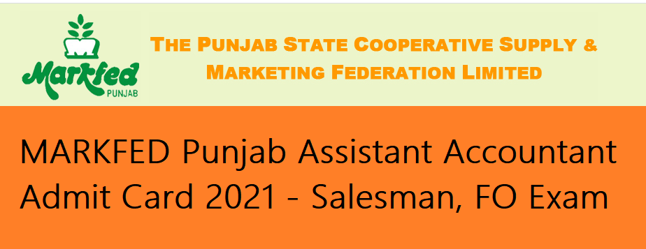 MARKFED Punjab Assistant Accountant Admit Card