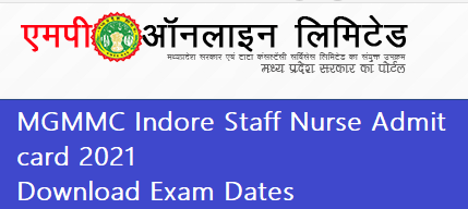 MGMMC Indore Staff Nurse Admit card