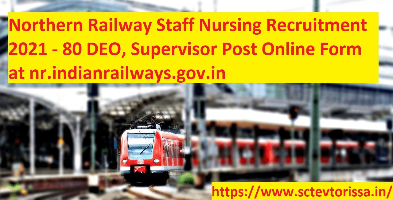 Northern Railway Staff Nursing Recruitment
