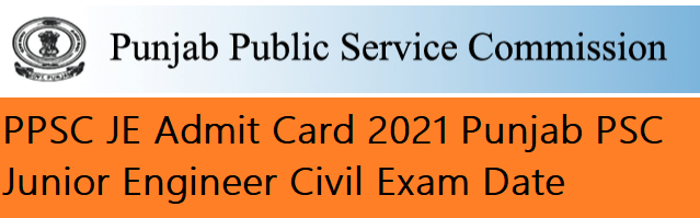PPSC JE Admit Card