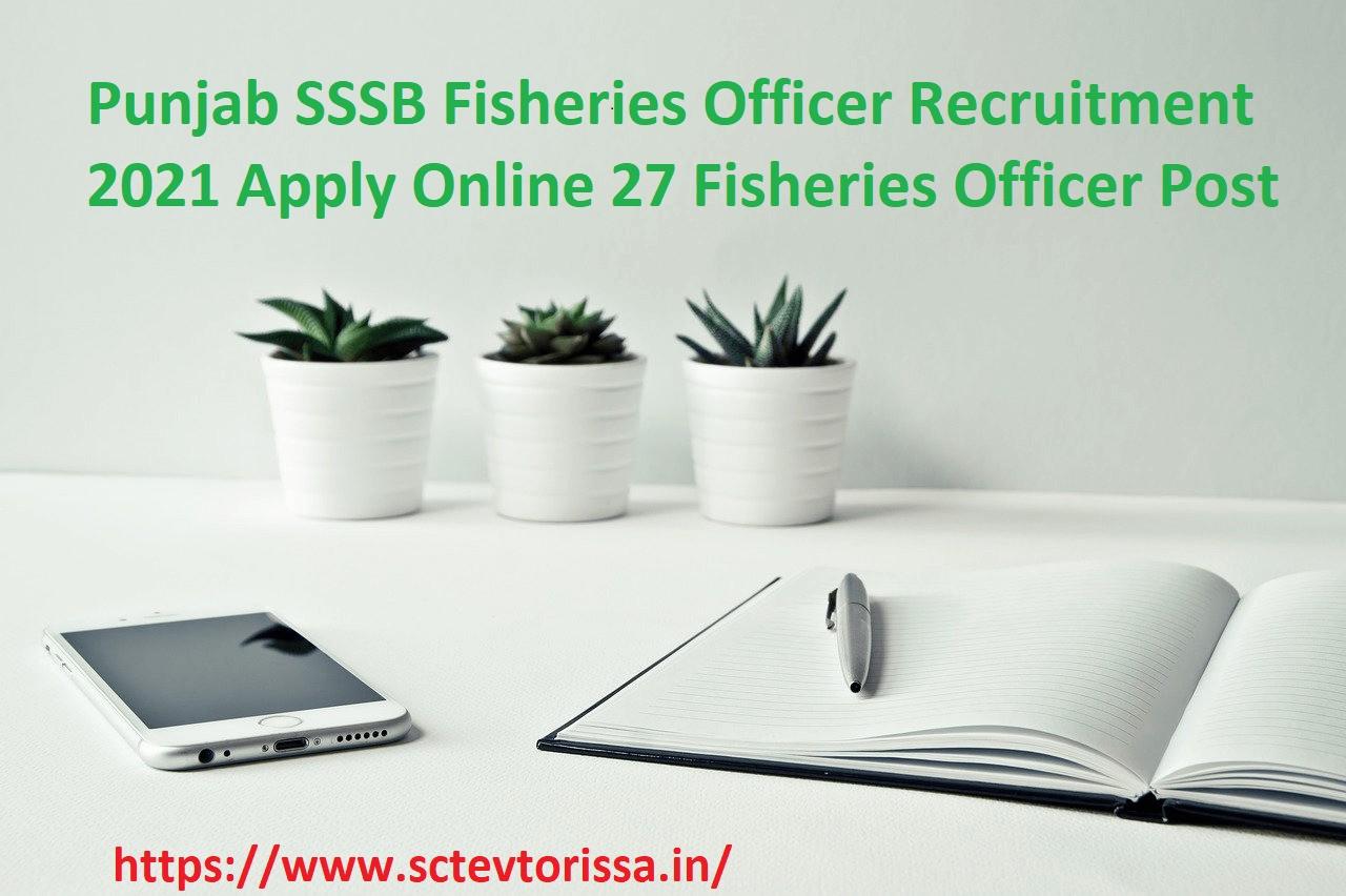 Punjab SSSB Fisheries Officer Recruitment