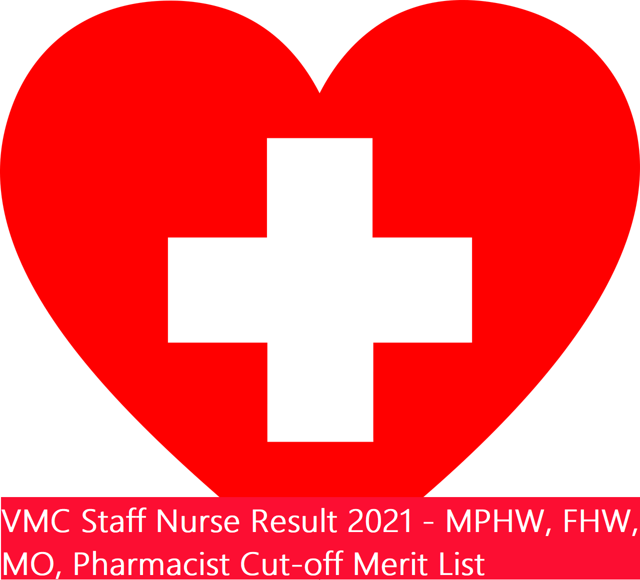 VMC Staff Nurse Result