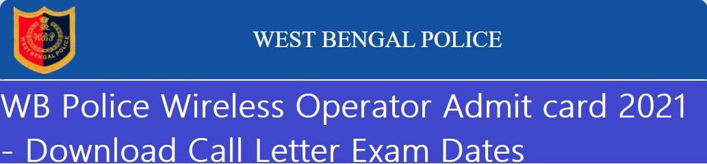 WB Police Wireless Operator Admit card