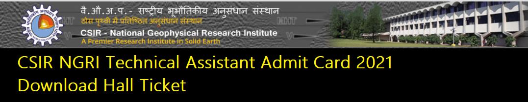 CSIR NGRI Technical Assistant Admit Card