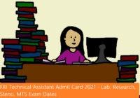 FRI Technical Assistant Admit Card