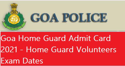 Goa Home Guard Admit Card