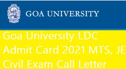 Goa University LDC Admit Card