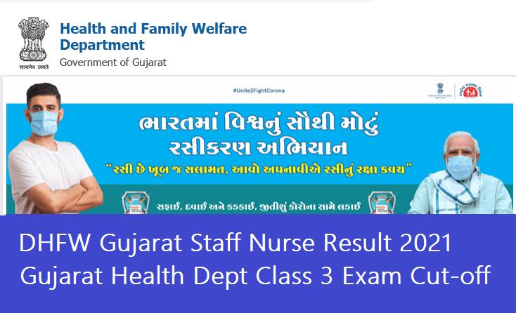 DHFW Gujarat Staff Nurse Result