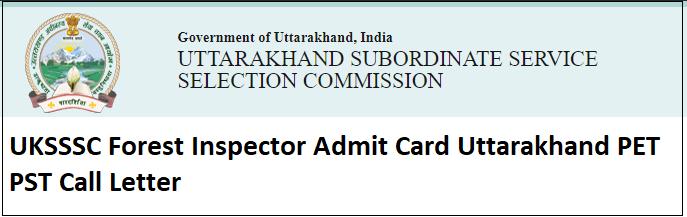 UKSSSC Forest Inspector Admit Card